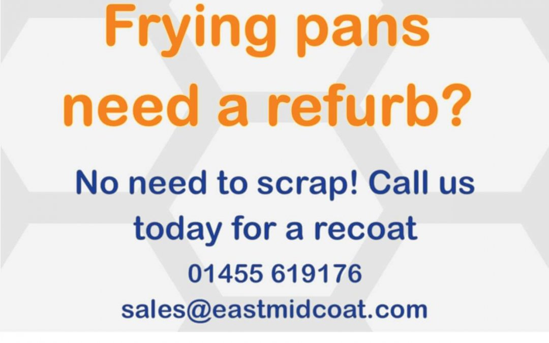 Frying pans need a refurb?
